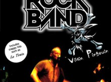 Vilain Pingouin: Rock Band avait connu un succès limité.